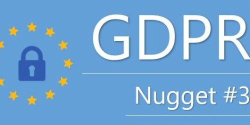 GDPR Nuggets - GDPR Nugget 3